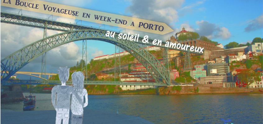 Bom dia Porto ! [Un week-end en amoureux dans la jolie ville portugaise]