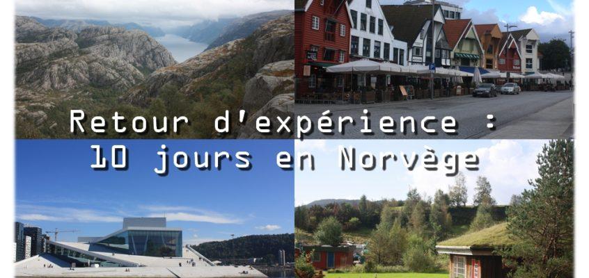 Retour d'expérience de 10 jours en Norvège