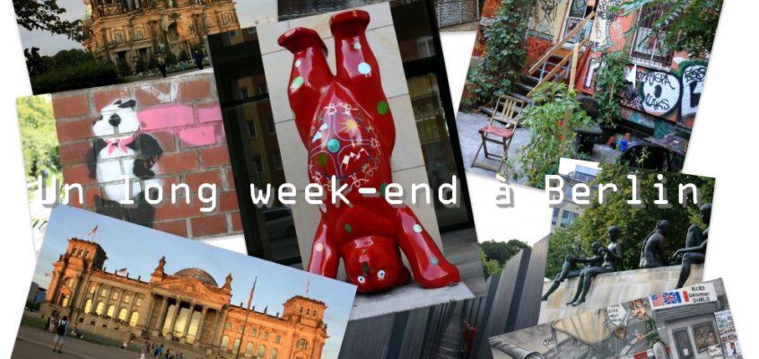 Un long week-end à Berlin : infos pratiques